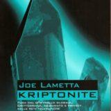 Joe Lametta - Kriptonite